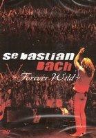 DVD Sebastian Bach - Forever Wild