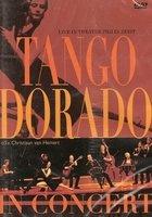 DVD Tango Dorado in Concert