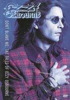 DVD Ozzy Osbourne - Don't Blame Me