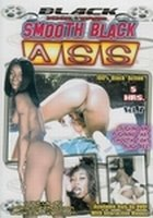 Black xxx DVD - Smooth Black Ass