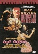 DVD The Kinks - Return to Waterloo/Come Dancing