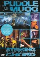 DVD Puddle of Mudd - Striking that familiar Chord