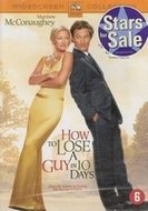 DVD romantiek - How to Lose a Guy in 10 Days