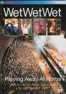 DVD WetWetWet Playing away at Home