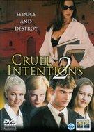 Erotische Thriller - Cruel Intentions 2