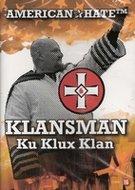 American Hate DVD - Klansman Ku Klux Klan